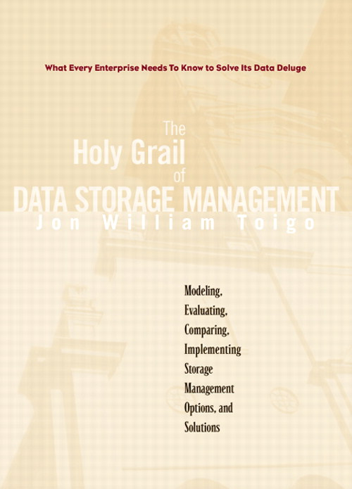 Holy Grail of Data Storage Management, The