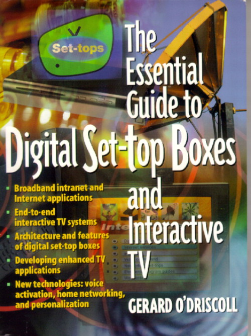 Essential Guide to Digital Set-Top Boxes and Interactive TV, The