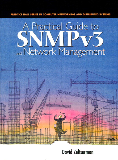 Practical Guide to SNMPv3 and Network Management, A