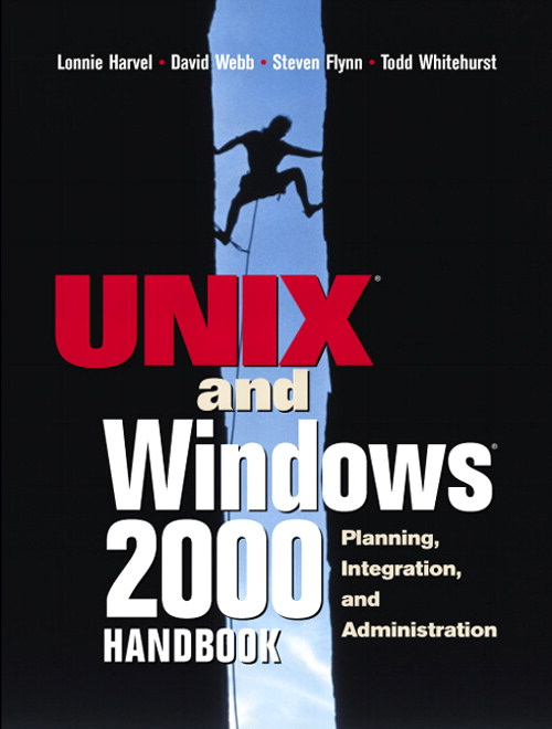 UNIX and Windows 2000 Handbook, The: Planning, Integration and Administration