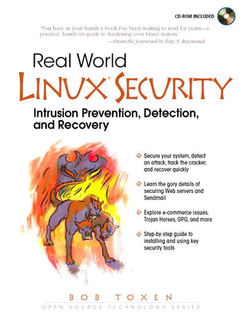 Real World Linux Security: Intrusion Prevention, Detection and Recovery