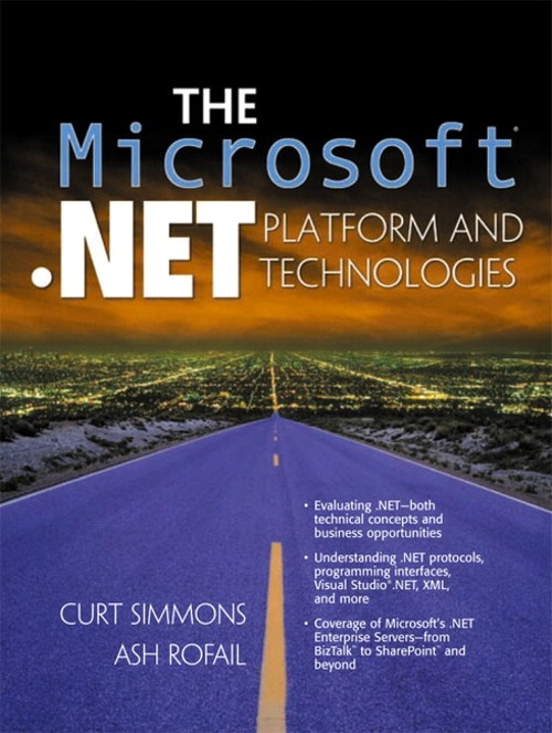 Microsoft .NET Platform and Technologies, The