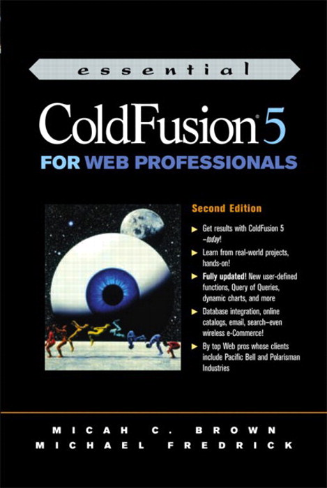 Essential ColdFusion 5 for Web Professionals, 2nd Edition