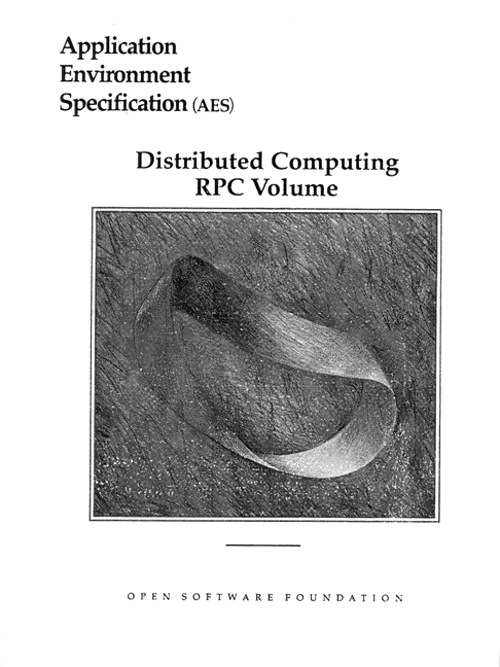 Application Environment Specification (AES) Distributed Computing RPC Volume