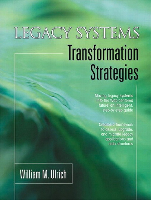 Legacy Systems: Transformation Strategies