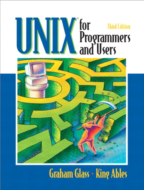 UNIX for Programmers and Users, 3rd Edition