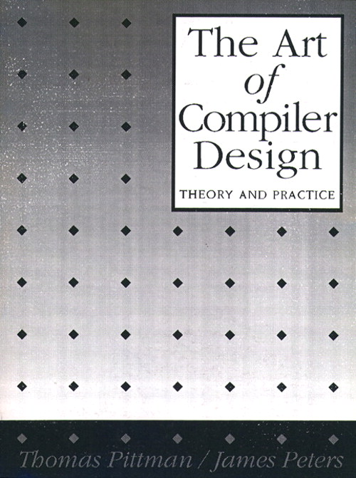 Art of Compiler Design, The: Theory and Practice
