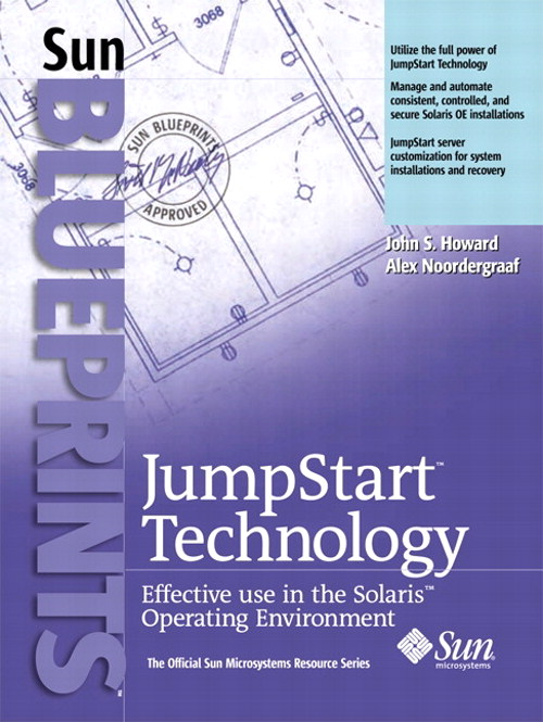 JumpStart  Technology: Effective Use in the Solaris Operating Environment