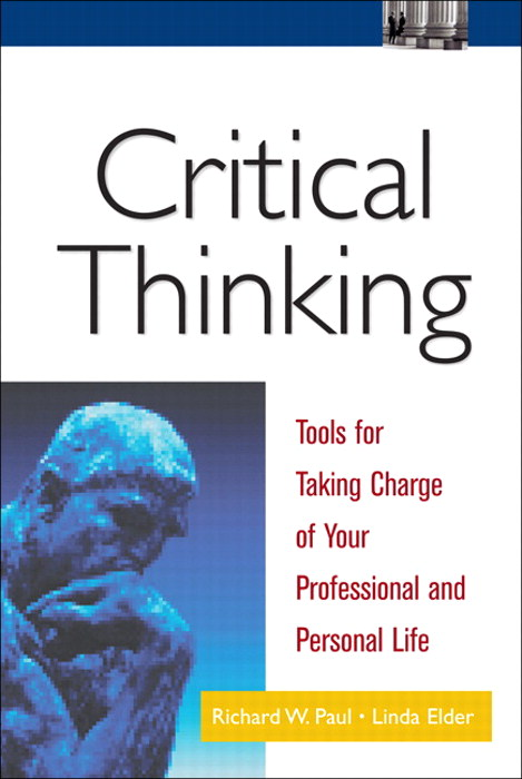 critical thinking tools for taking charge of your learning and your life download Critical thinking is defined as the competency for the future, which is crucial for  every  objective, and not lacking in intellectual integrity of every-day life   critical thinking: tools for taking charge of your learning and.
