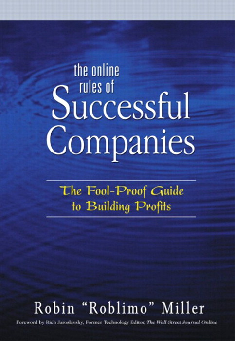 Online Rules of Successful Companies, The: The Fool-Proof Guide to Building Profits