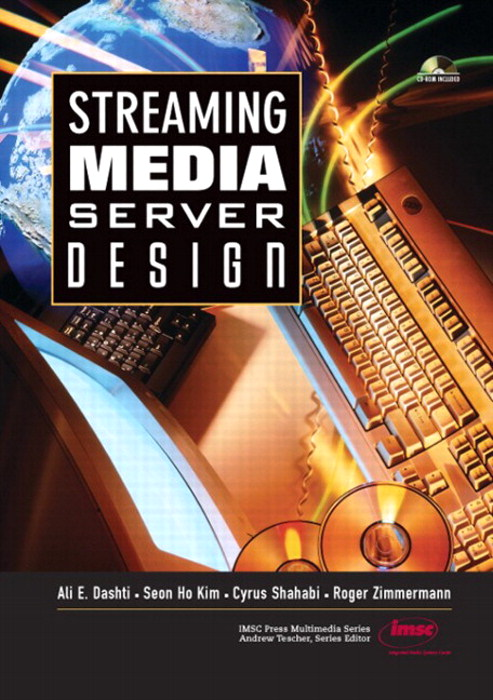 Streaming Media Server Design