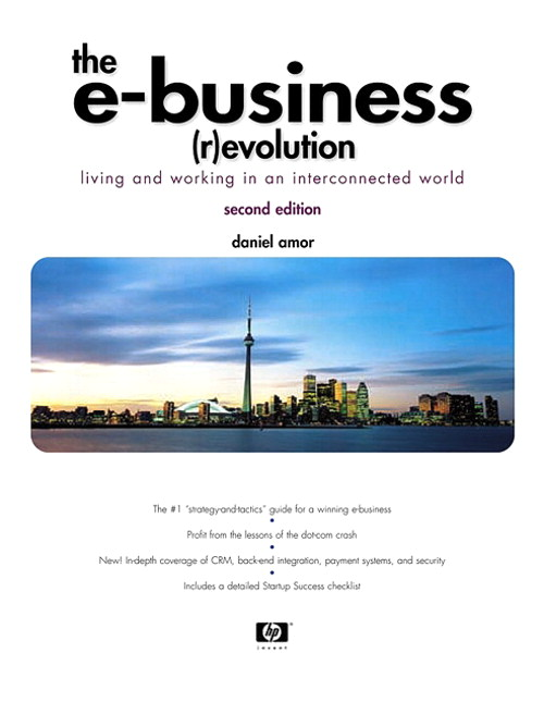E-Business (R)evolution, The: Living and Working in an Interconnected World, 2nd Edition
