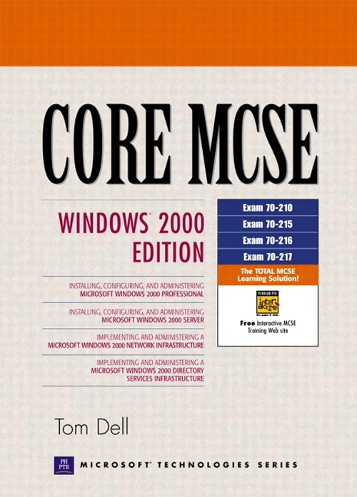 Core MCSE: Windows 2000 Edition, 2nd Edition