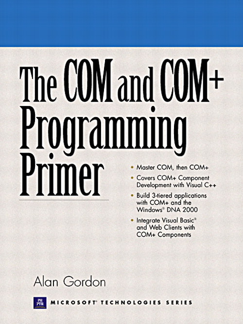 COM and COM+ Programming Primer, The