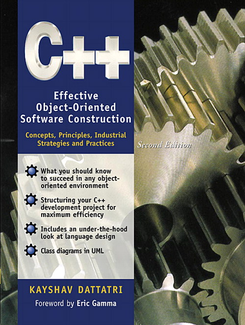 C++: Effective Object-Oriented Software Construction: Concepts, Practices, Industrial Strategies and Practices, 2nd Edition