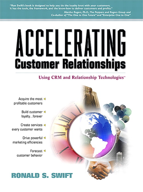 Accelerating Customer Relationships: Using CRM and Relationship Technologies