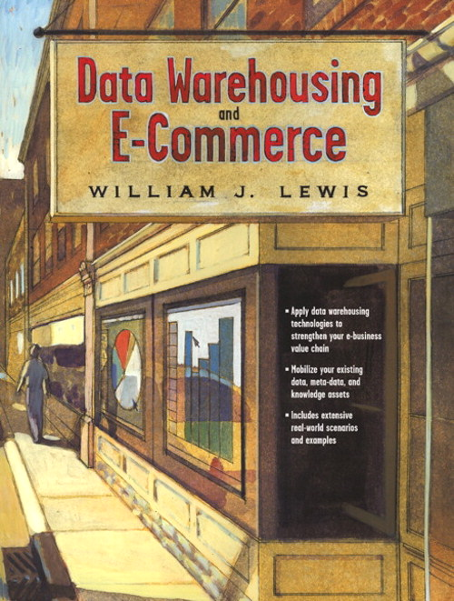 Data Warehousing and E-Commerce