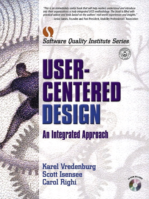 User-Centered Design: An Integrated Approach