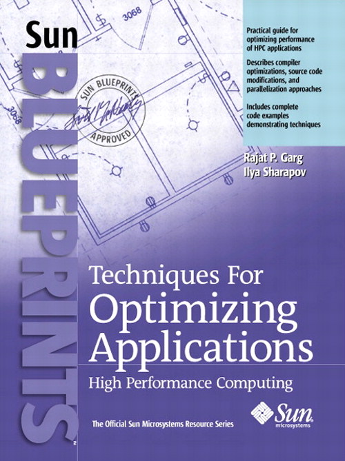 Techniques for Optimizing Applications: High Performance Computing
