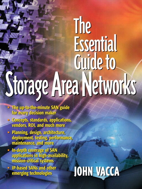 Essential Guide to Storage Area Networks, The