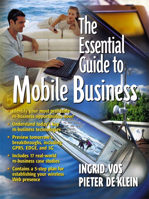 Essential Guide to Mobile Business, The