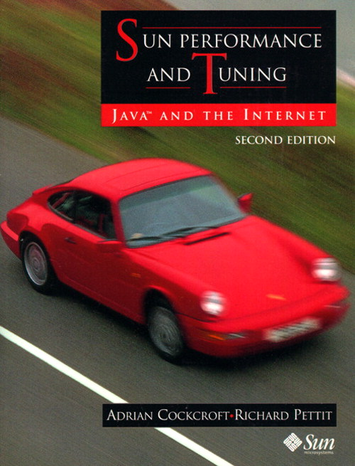 Sun Performance and Tuning: Java and the Internet, 2nd Edition