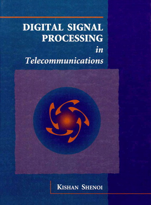 Digital Signal Processing In Telecommunications