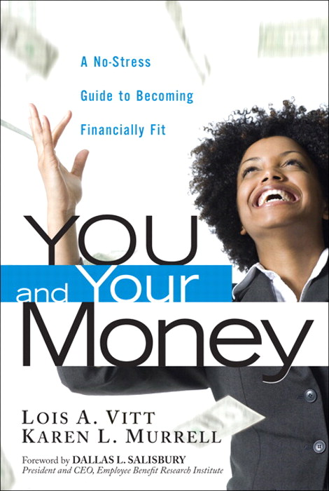 You and Your Money: A No-Stress Guide to Becoming Financially Fit