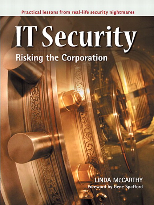 IT Security: Risking the Corporation