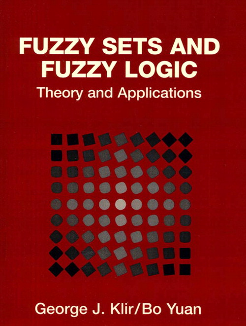 Fuzzy Sets and Fuzzy Logic: Theory and Applications