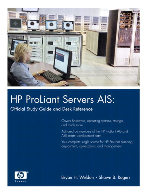 HP ProLiant Servers AIS:Official Study Guide and Desk Reference (paperback)