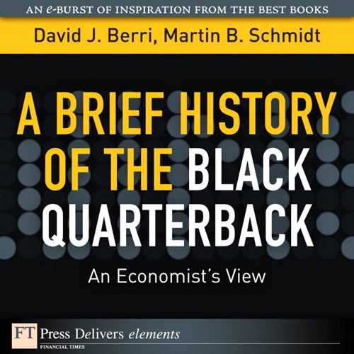 Brief History of the Black Quarterback, A