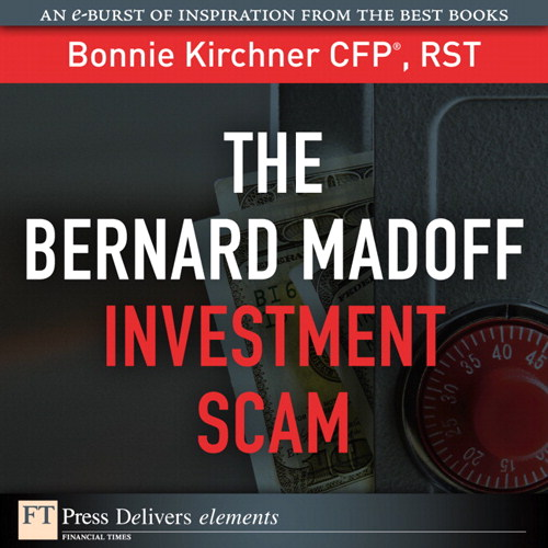 Bernard Madoff Investment Scam, The