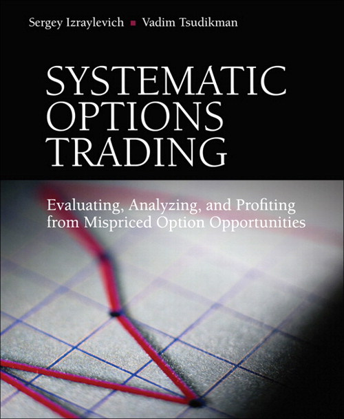 Systematic Options Trading: Evaluating, Analyzing, and Profiting from Mispriced Option Opportunities, Adobe Reader