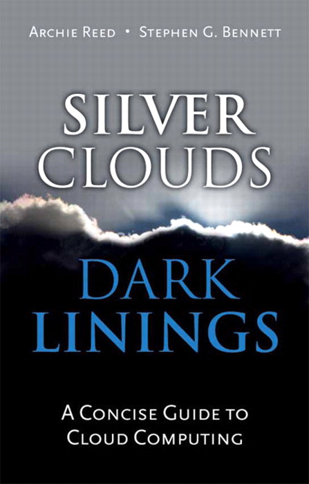 Silver Clouds, Dark Linings: A Concise Guide to Cloud Computing
