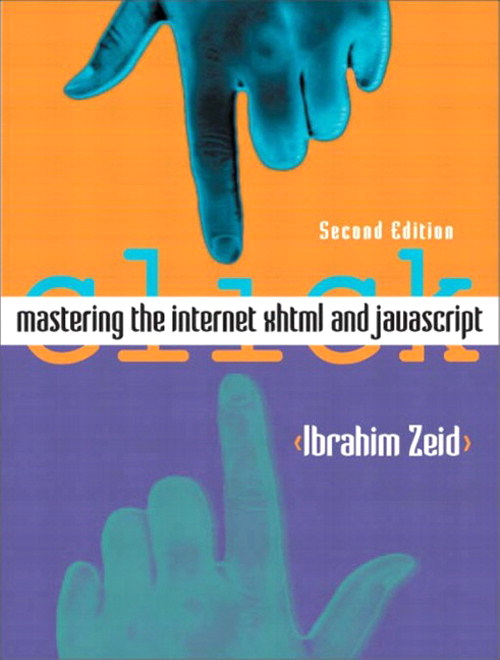 Mastering the Internet, XHTML and JavaScript, 2nd Edition