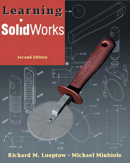 Learning SolidWorks, 2nd Edition