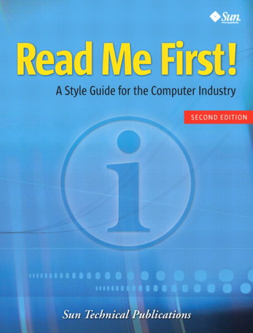 Read Me First! A Style Guide for the Computer Industry, 2nd Edition