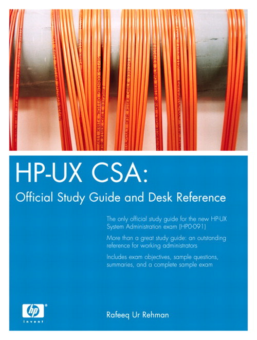 HP-UX CSA: Official Study Guide and Reference, 2nd Edition
