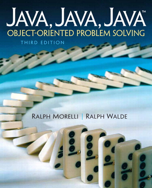 Java, Java, Java, Object-Oriented Problem Solving, 3rd Edition