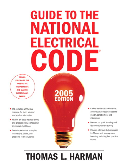 Guide to the National Electrical Code, 2005 Edition:, 10th Edition
