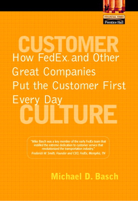 Customer Culture: How FedEx and Other Great Companies Put the Customer First Every Day,  Adobe Reader