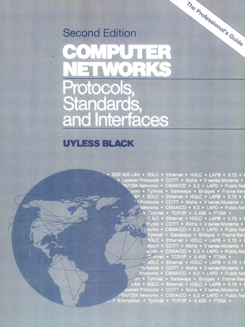 Computer Networks: Protocols, Standards and Interface, 2nd Edition