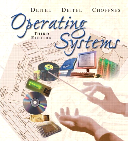 Operating Systems, 3rd Edition