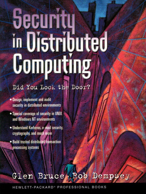 Security In Distributed Computing: Did You Lock the Door?