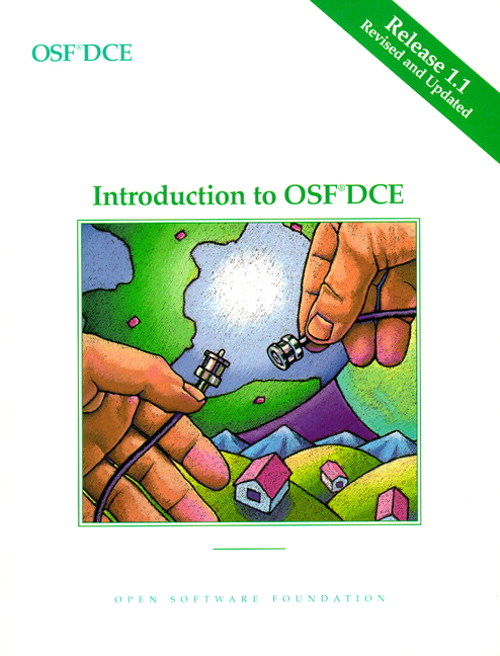 OSF DCE Introduction to OSF, DCE Release 1.1