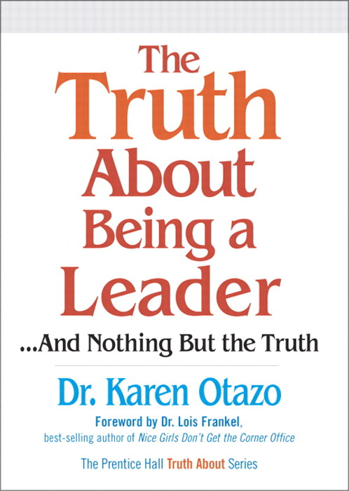 Truth About Being a Leader, The