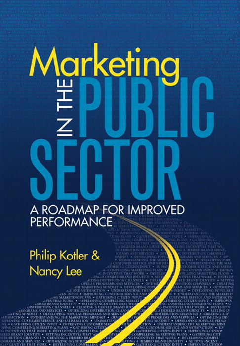 Marketing in the Public Sector: A Roadmap for Improved Performance