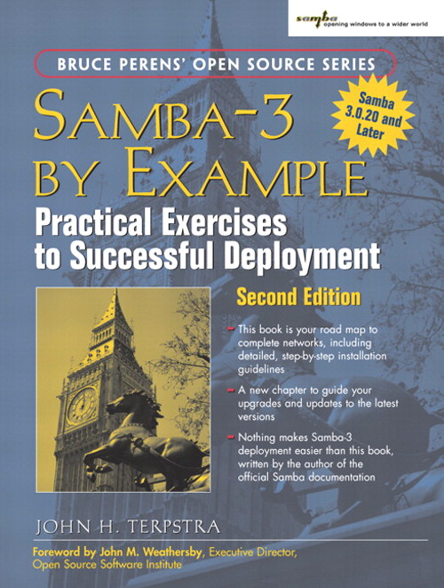 Samba-3 by Example: Practical Exercises to Successful Deployment, 2nd Edition