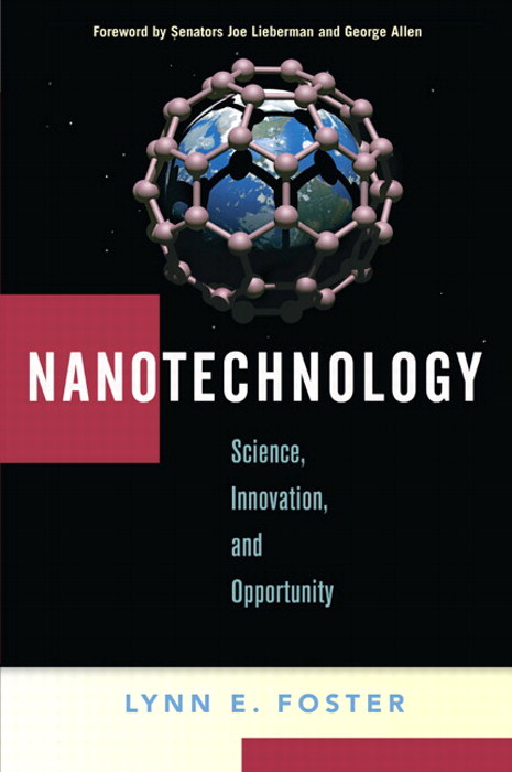 Nanotechnology: Science, Innovation, and Opportunity